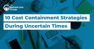 01 10 Cost Containment Strategies During Uncertain Times1