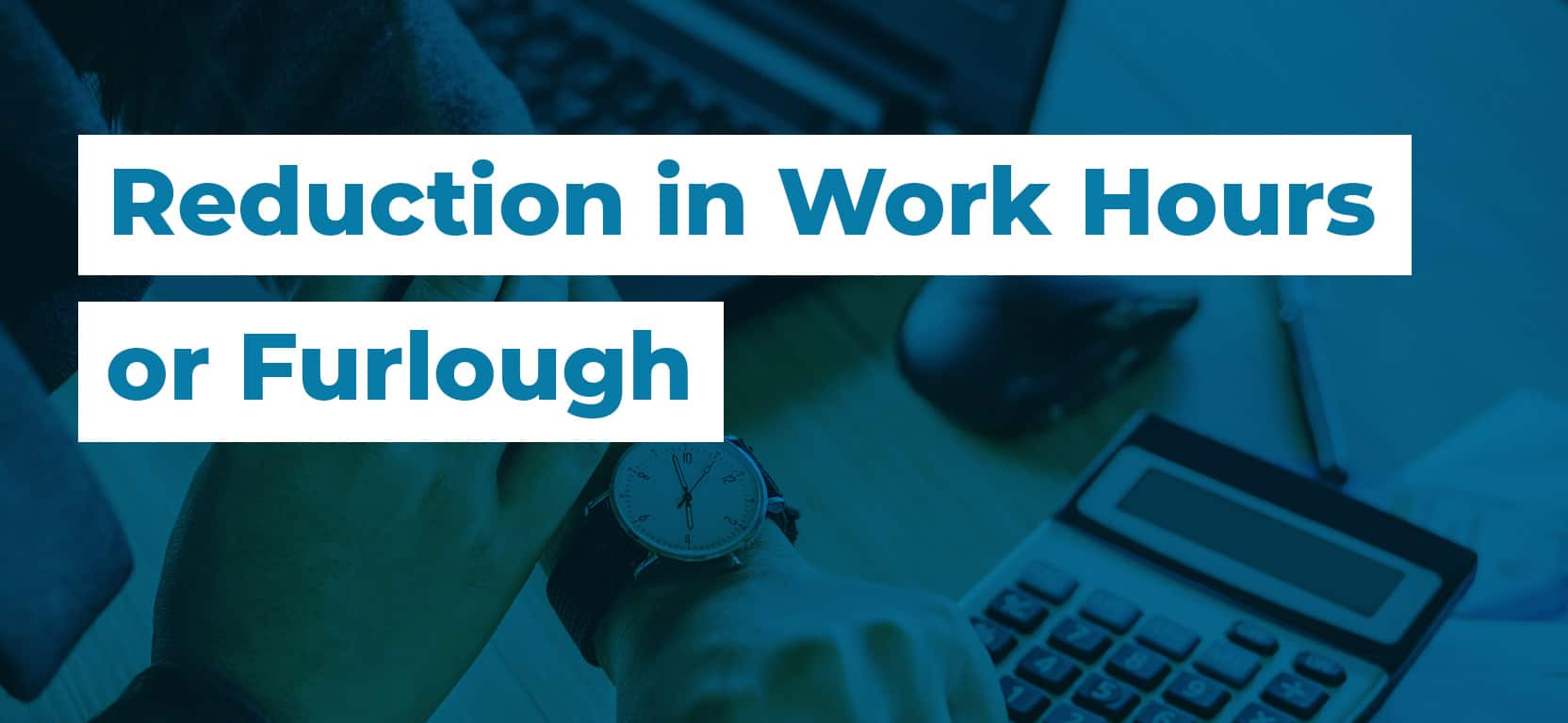01 Reduction in Work Hours or Furlough3