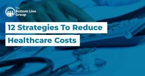 02 12 Strategies To Reduce Healthcare Costs1