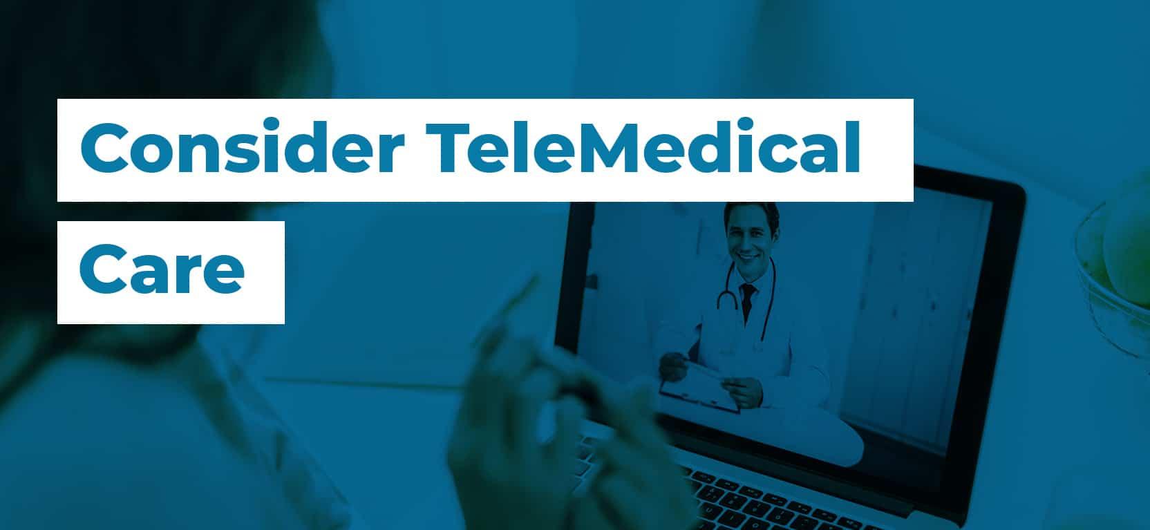 02 Consider TeleMedical Care3