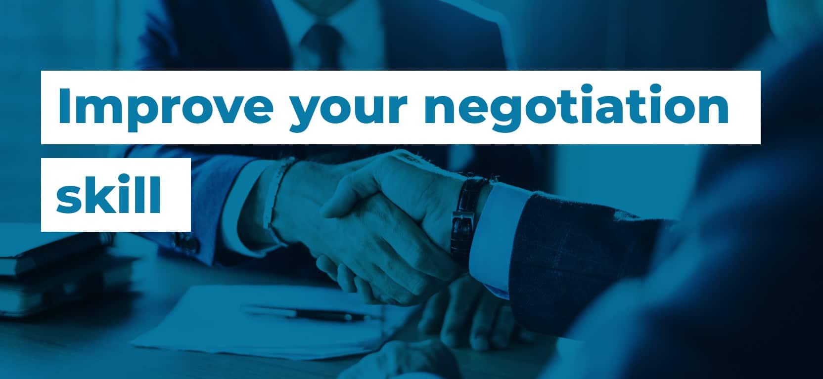 03 Improve your negotiation skill3