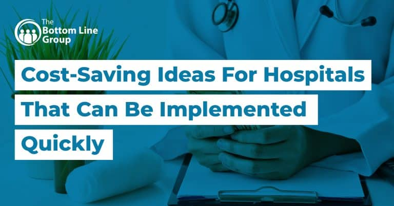 11 Cost Saving Ideas For Hospitals That Can Be Implemented Quickly1