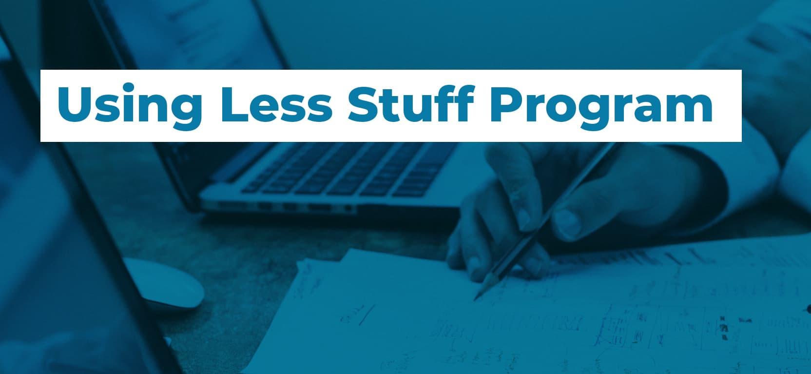 27 Using Less Stuff Program2