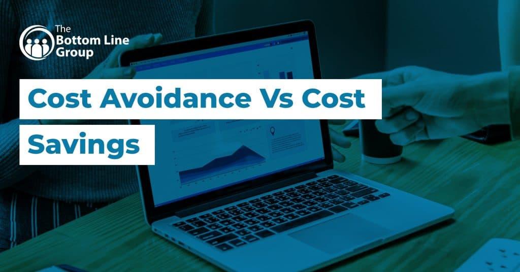 09 Cost Avoidance Vs Cost Savings1