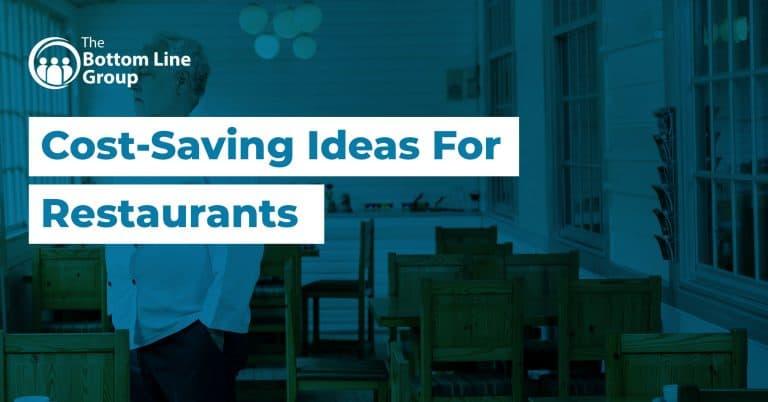 13 Cost Saving Ideas For Restaurants1
