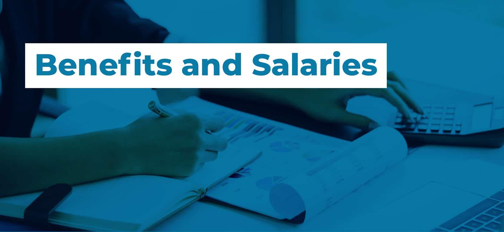 15 Benefits and Salaries