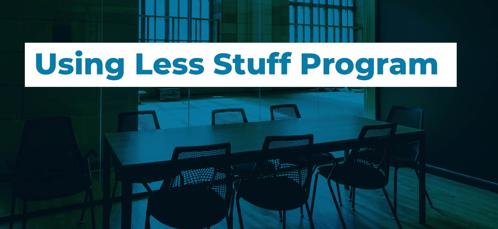 38 Using Less Stuff Program2