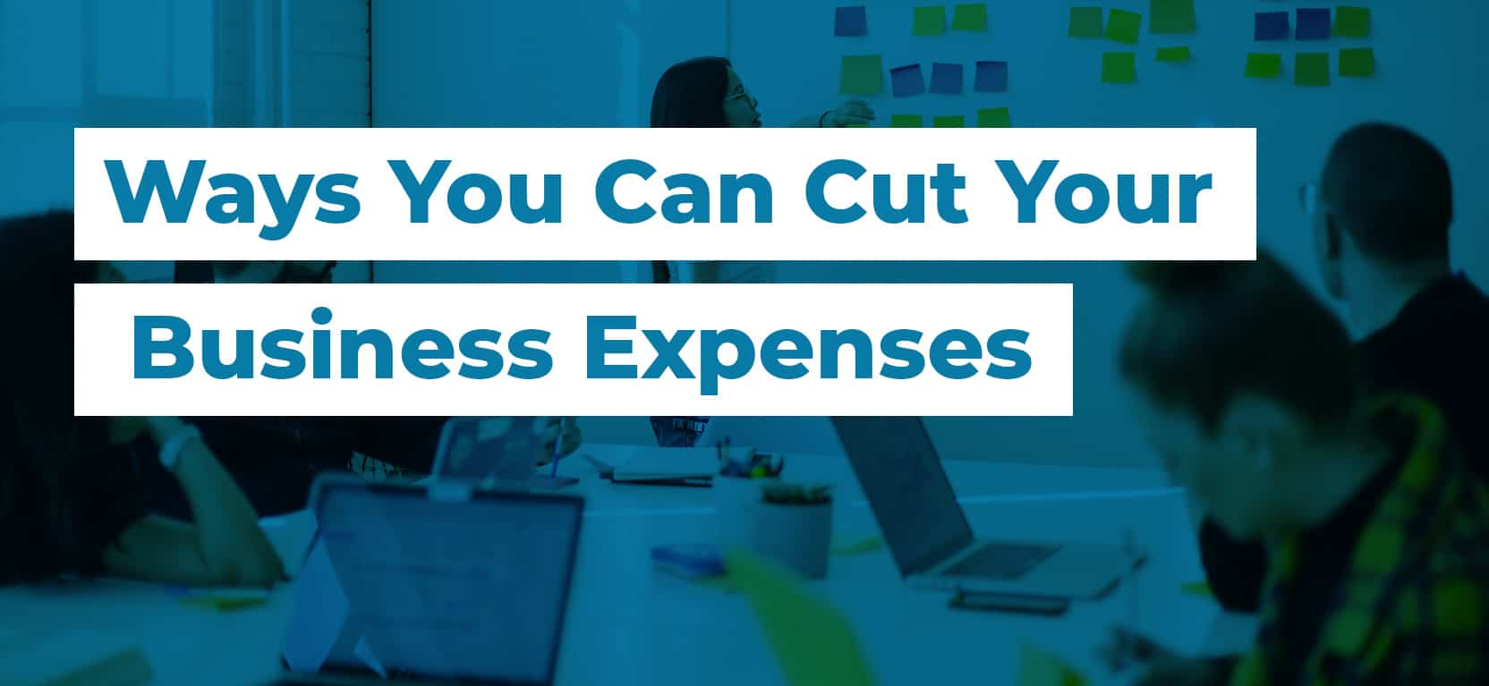 38 Ways You Can Cut Your Business