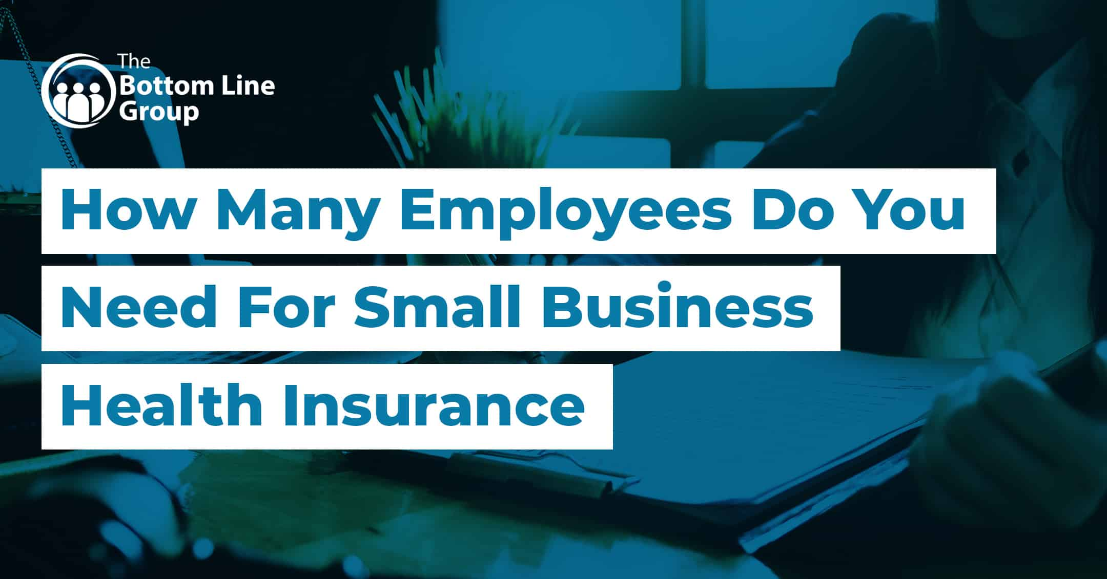 18-(How-Many-Employees-Do-You-Need-For-Small-Business-Health-Insurance)1