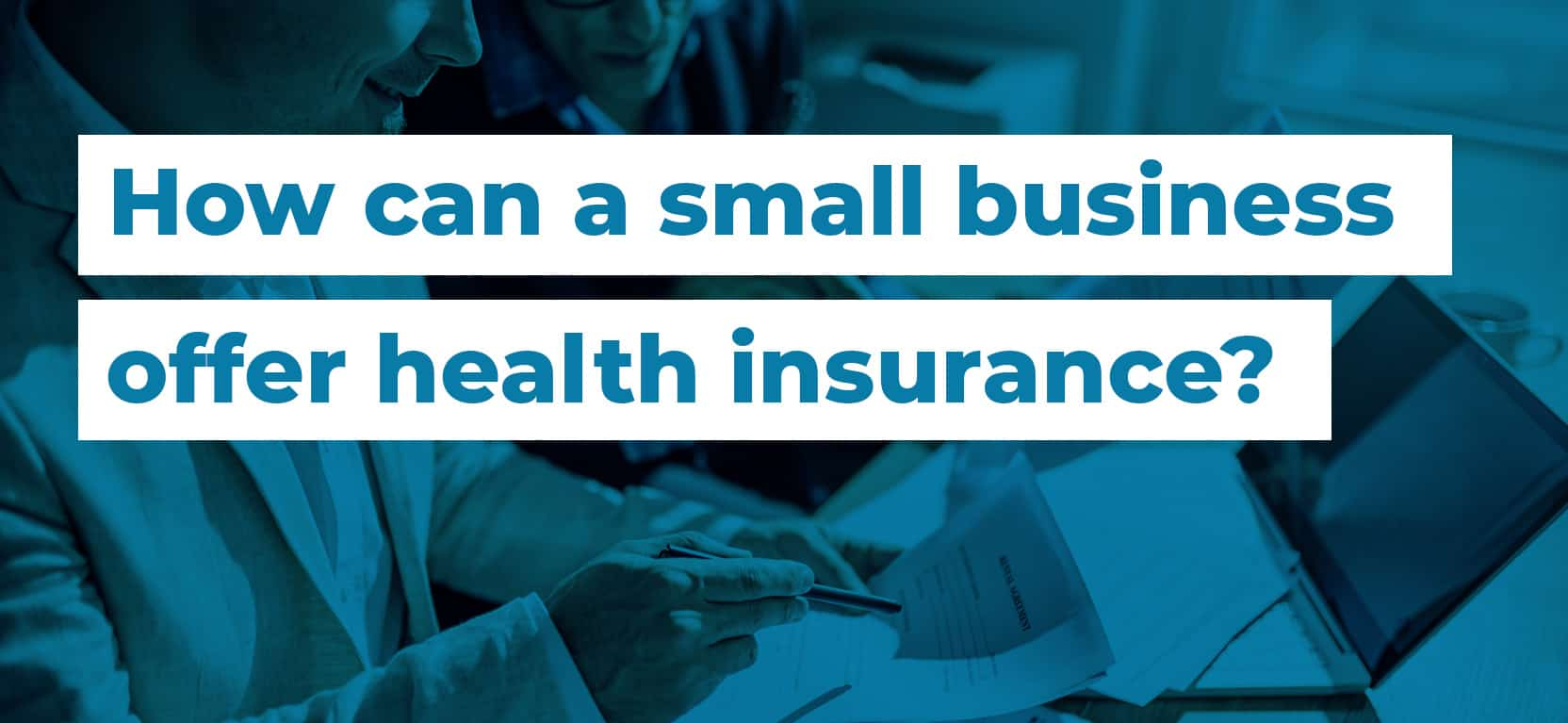 18 How can a small business offer health insurance3