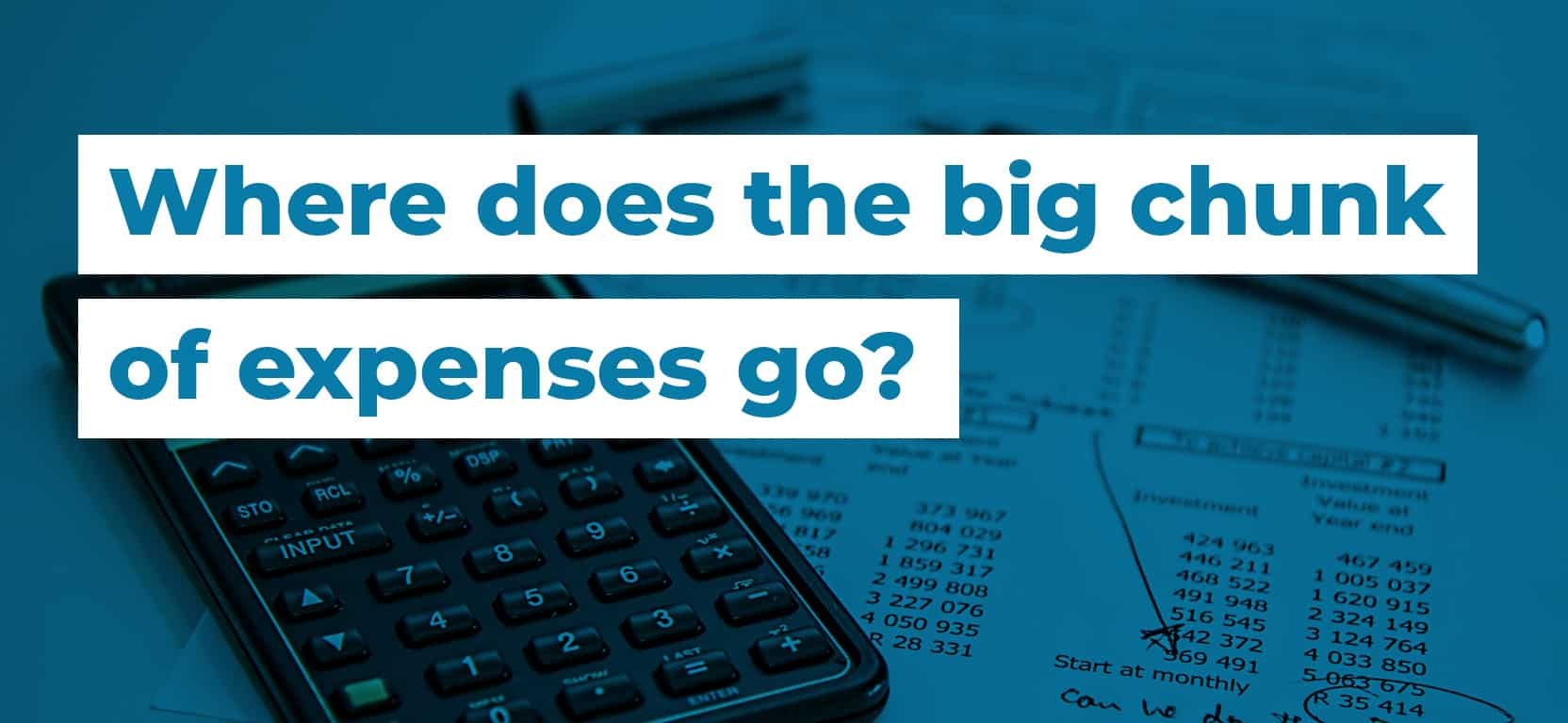 24 Where does the big chunk of expenses go3