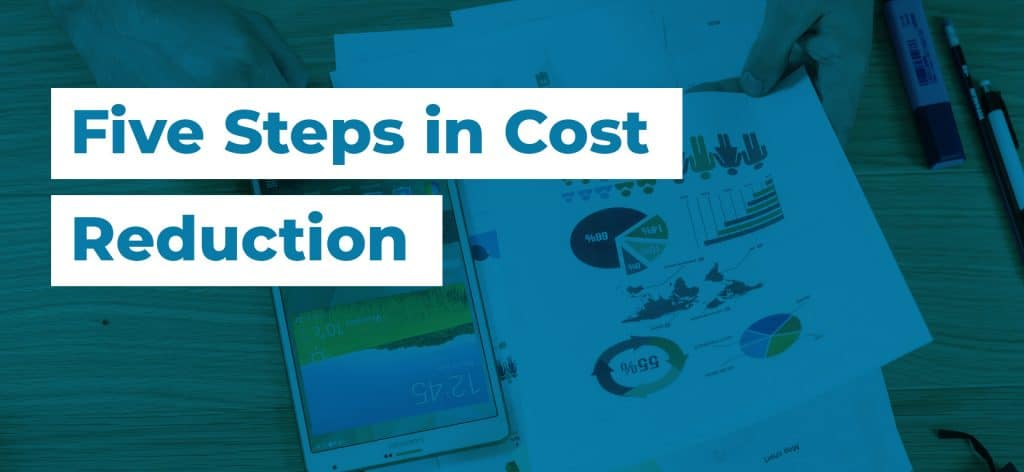 37 Five Steps in Cost Reduction3