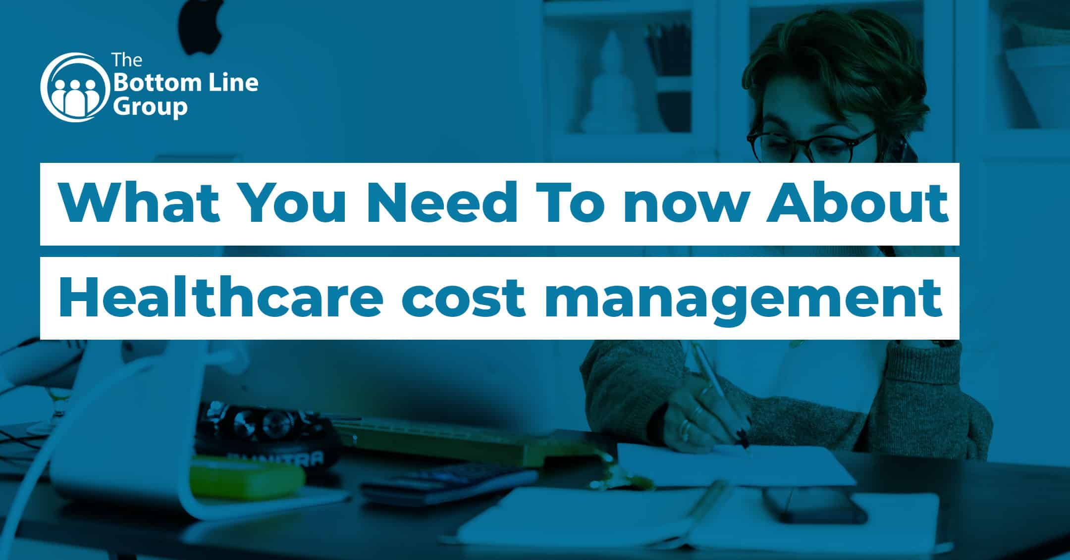 43-(What-You-Need-To-now-About-Healthcare-cost-management)