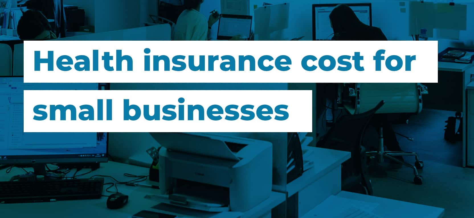 49 Health insurance cost for small businesses3