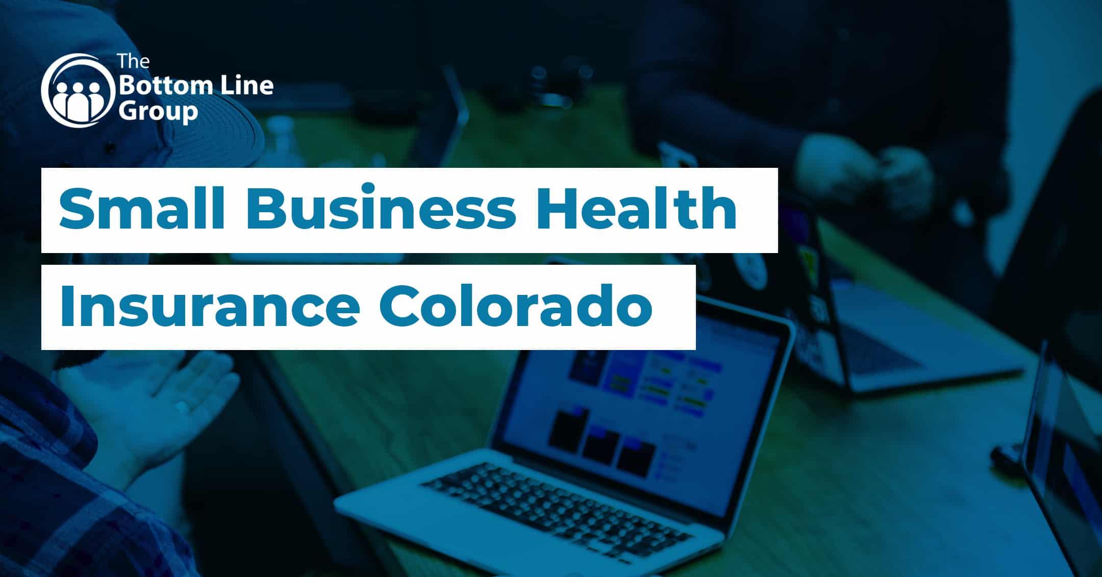 51-(Small-Business-Health-Insurance-Colorado)1