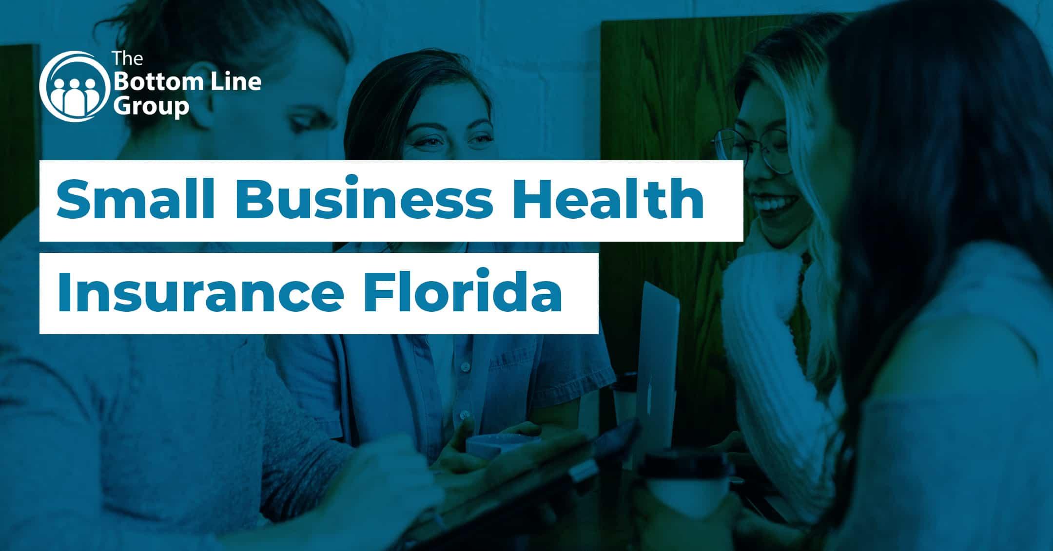 52-(Small-Business-Health-Insurance-Florida)1