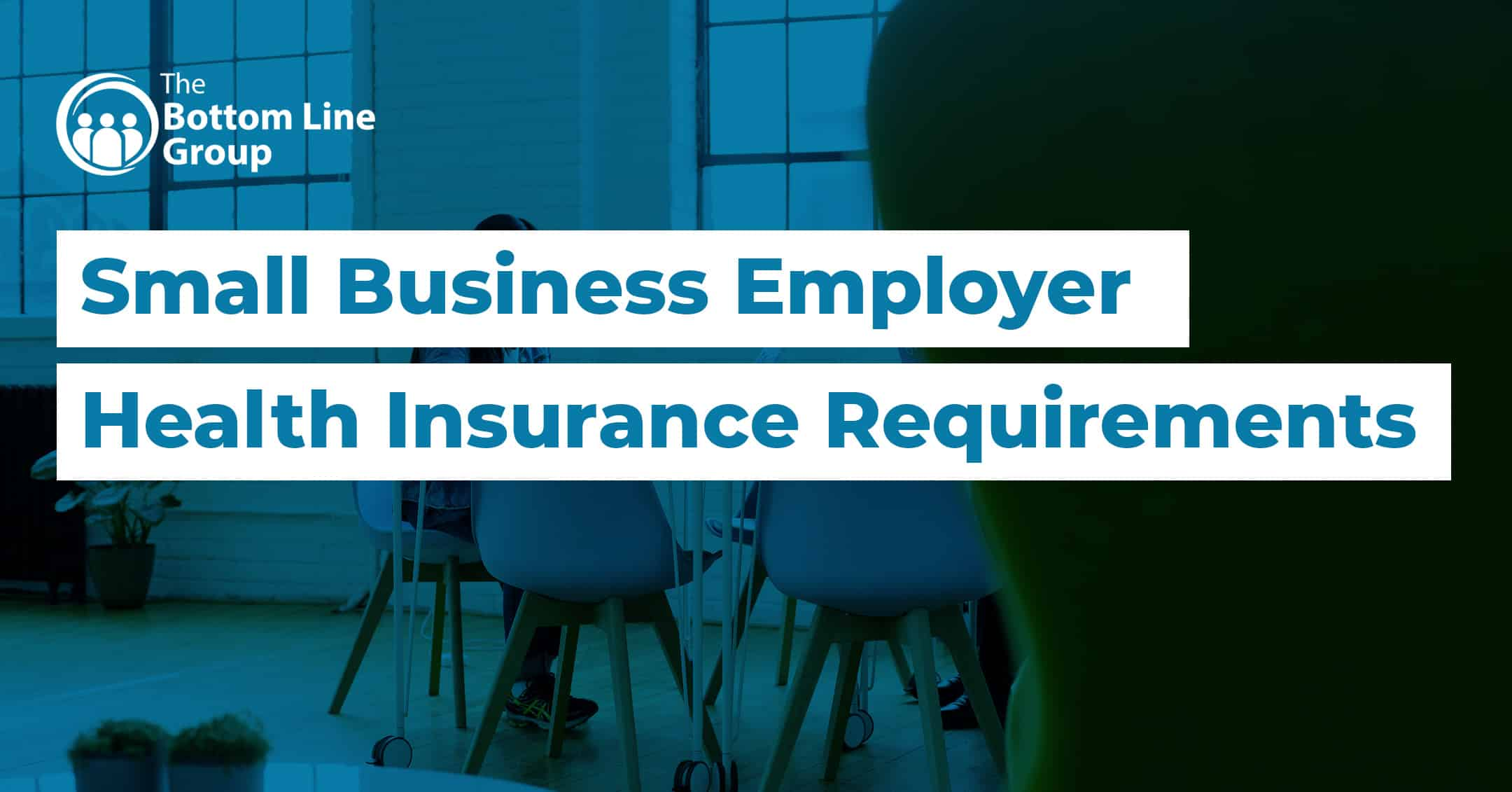 57-(Small-Business-Employer-Health-Insurance-Requirements)1