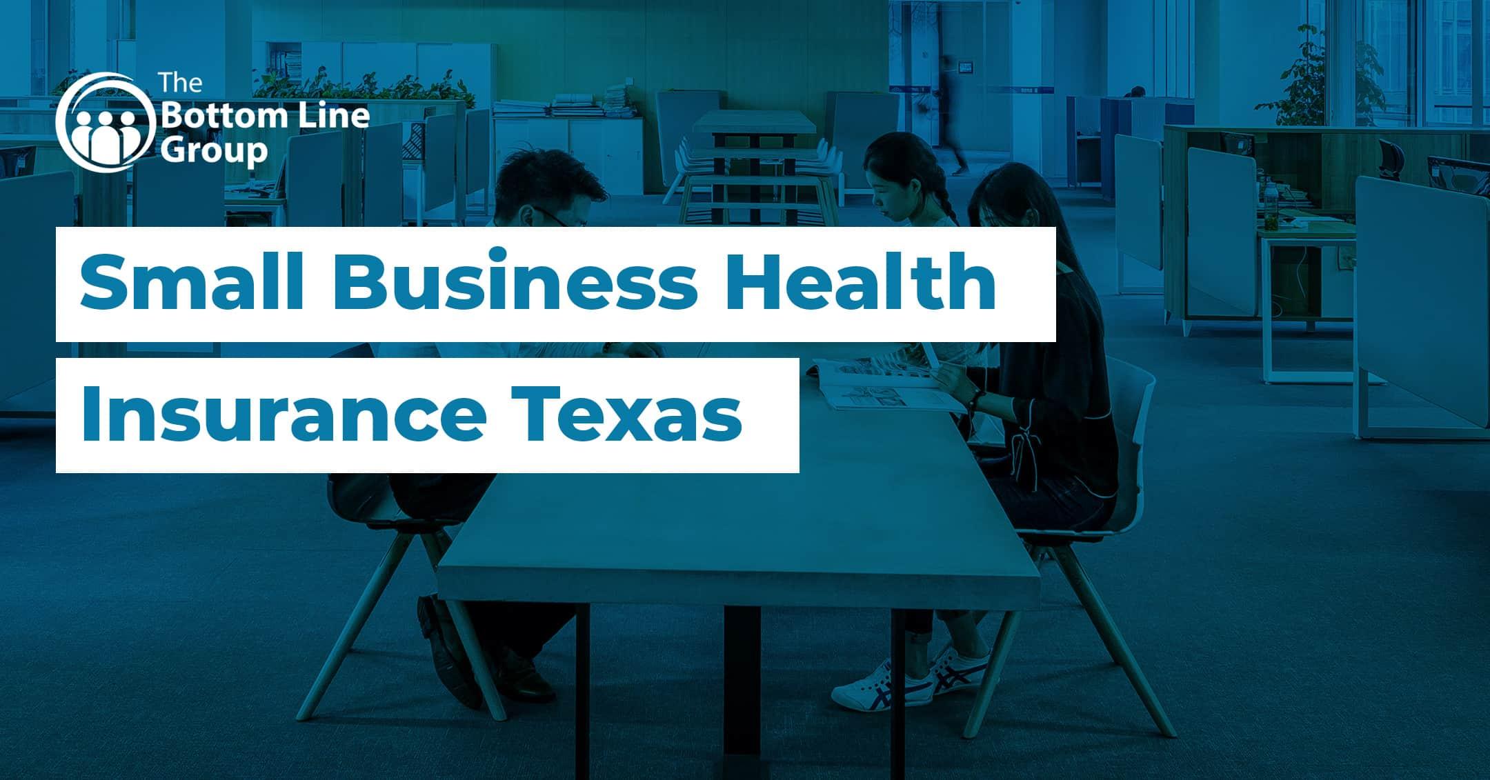 58-(Small-Business-Health-Insurance-Texas)1