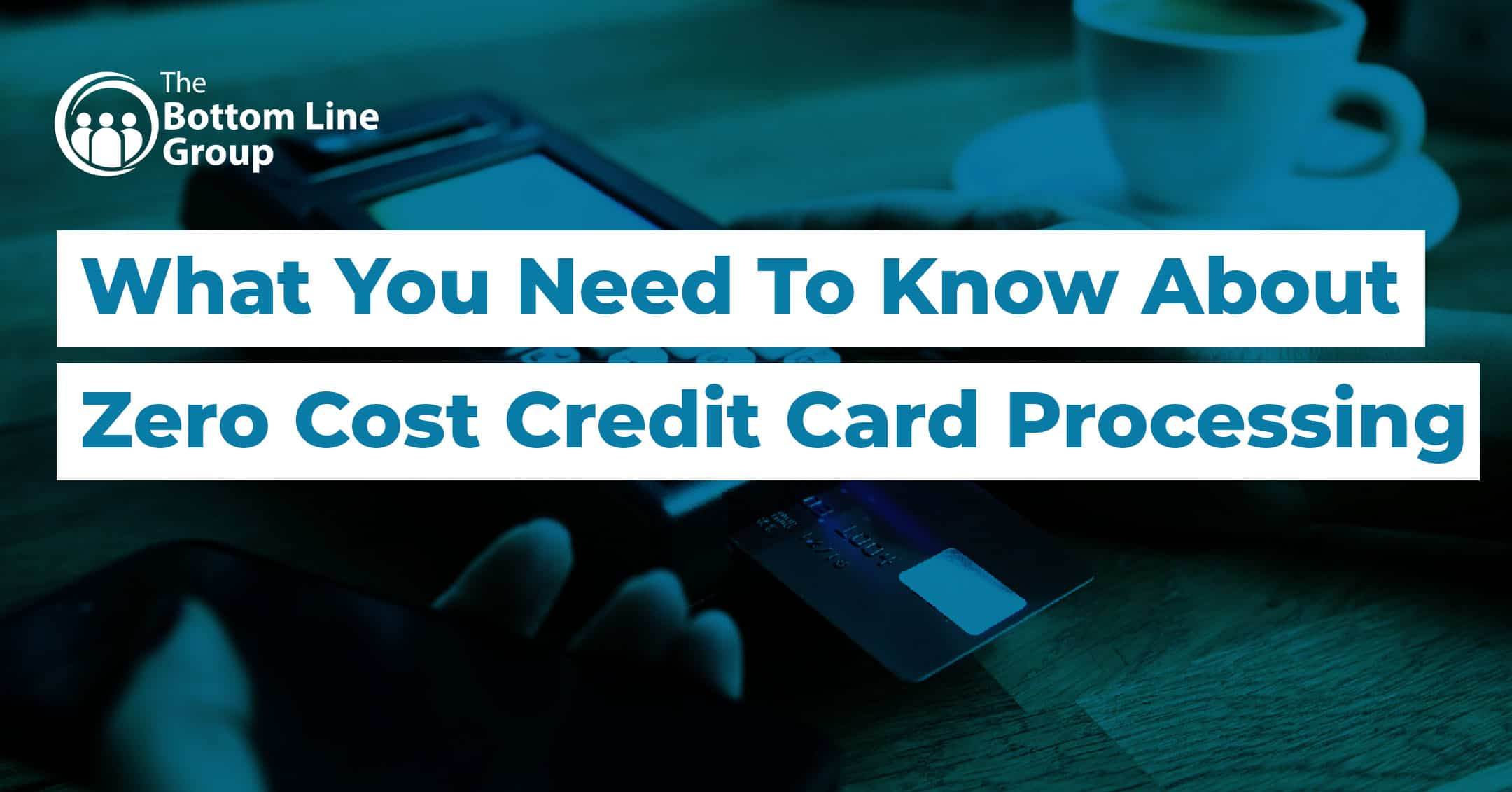 63-(What You Need To Know About Zero Cost Credit Card Processing)